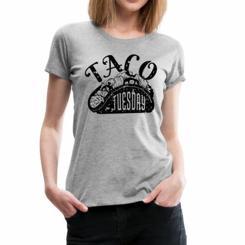 Taco Tuesday - Women's Premium T-Shirt