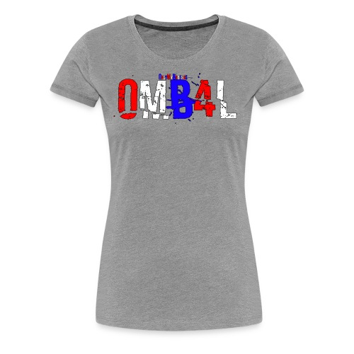 OMB flag - Women's Premium T-Shirt