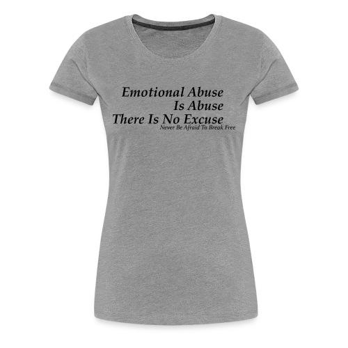 Emotional Abuse Black Font - Women's Premium T-Shirt