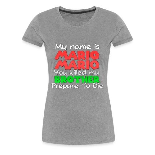 My name is Mario Mario - Women's Premium T-Shirt