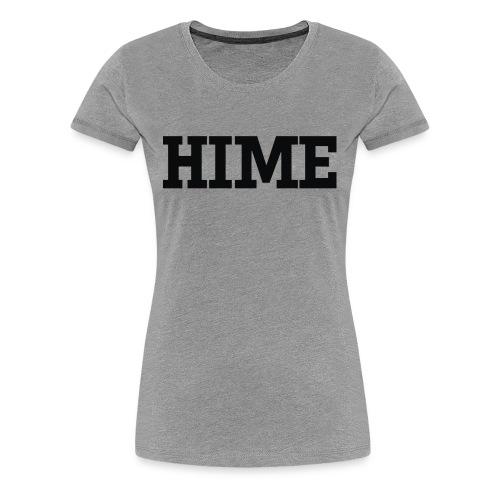 HIME 2 - Women's Premium T-Shirt
