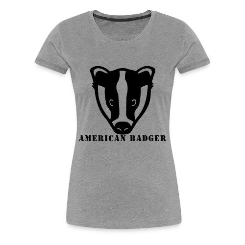 American Badger - Women's Premium T-Shirt