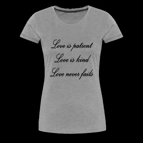 Patient love - Women's Premium T-Shirt