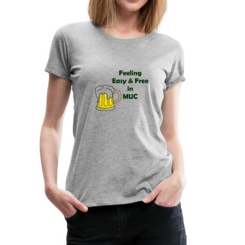 EASY AND FREE - Women's Premium T-Shirt