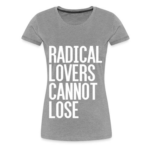 Radical Lovers White Type - Women's Premium T-Shirt