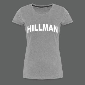 Hillman - Women's Premium T-Shirt