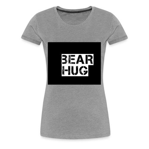 BEAR HUG - Women's Premium T-Shirt