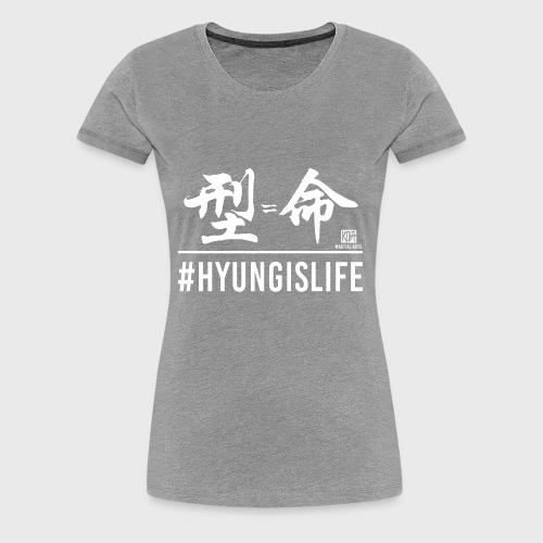 #hyungislife Kanji - Women's Premium T-Shirt