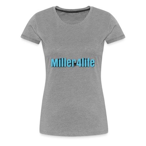 Miller4life - Women's Premium T-Shirt