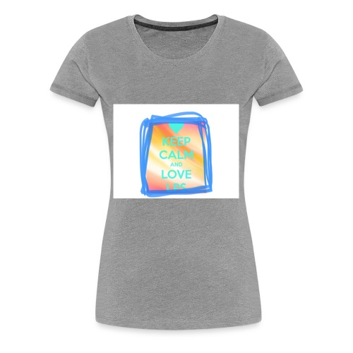 """LPS Candyy-Lps saying """"keep calm and love lps"""" - Women's Premium T-Shirt"""