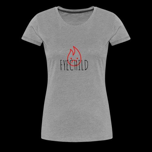 Fyechild - Women's Premium T-Shirt