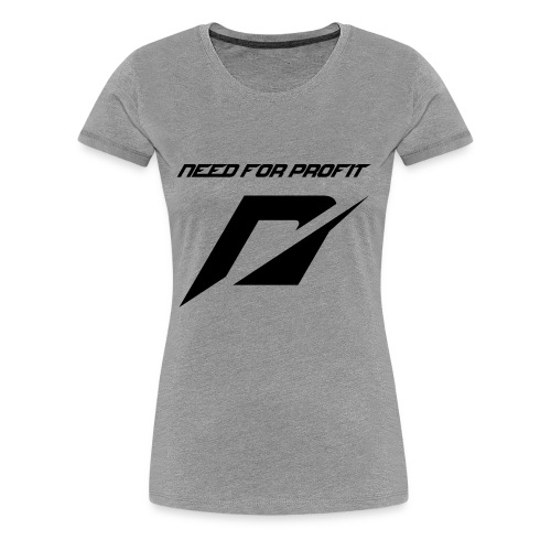 need for profit - Women's Premium T-Shirt