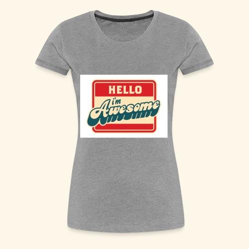 im awesome - Women's Premium T-Shirt
