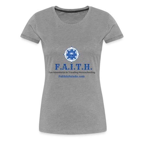 F.A.I.T.H. Members Shop - Women's Premium T-Shirt