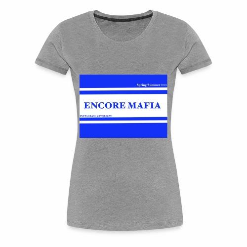 ENCORE MAFIA - Women's Premium T-Shirt
