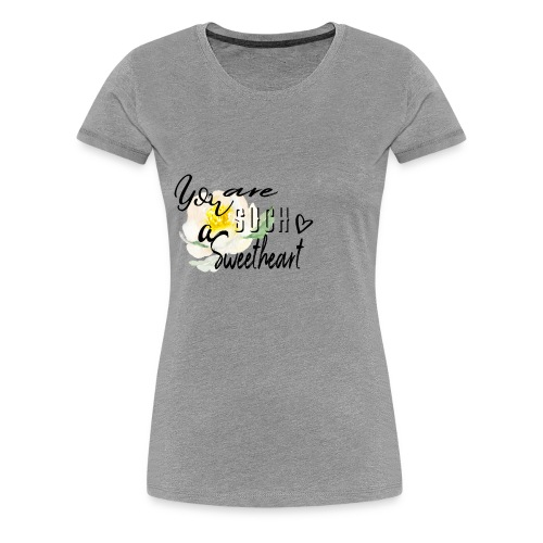 sweetheart - Women's Premium T-Shirt