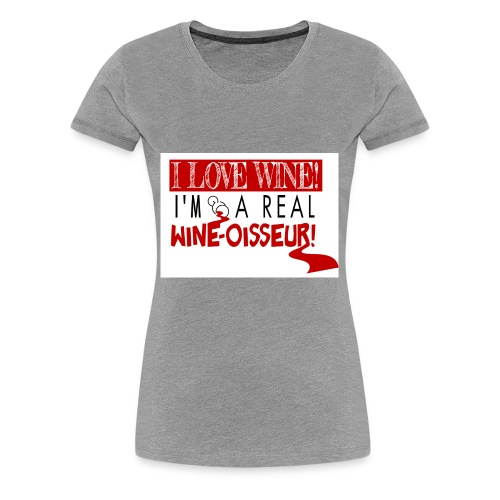Wine-osseur Shirt - Women's Premium T-Shirt