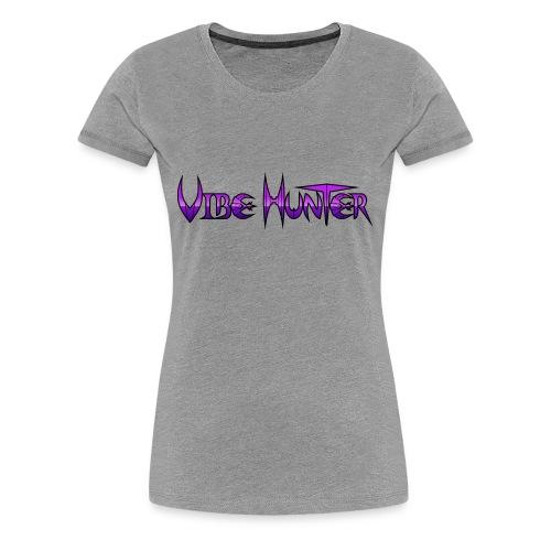Vibe Hunter - Women's Premium T-Shirt