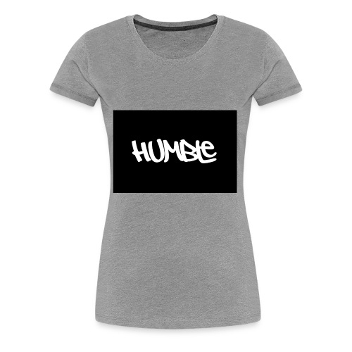 Humble design - Women's Premium T-Shirt