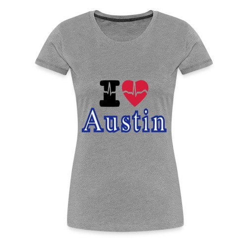 Love Austin Heart - Women's Premium T-Shirt