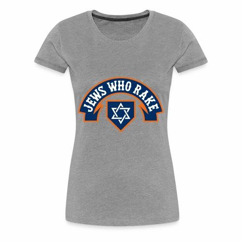 Jews Who Rake - Mazel 'Stros - Women's Premium T-Shirt