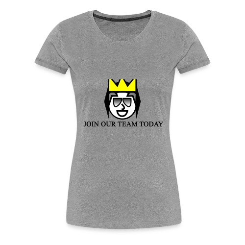 Join Our Team Image - Women's Premium T-Shirt