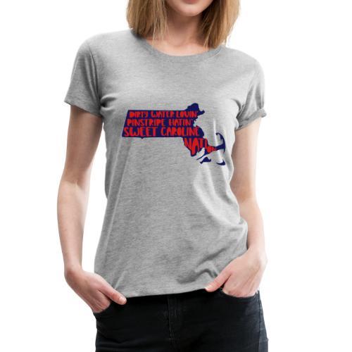 Dirty Water Lovin', Pinstripe Hatin' - Women's Premium T-Shirt