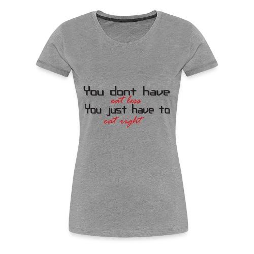 eatless - Women's Premium T-Shirt