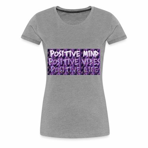 Positive - Women's Premium T-Shirt