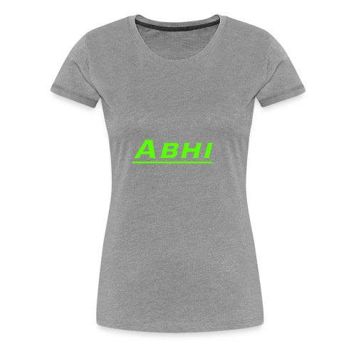 Abhi Official Merch (any color u chose) - Women's Premium T-Shirt