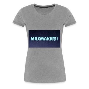 Maxmaker11 Shirt - Women's Premium T-Shirt