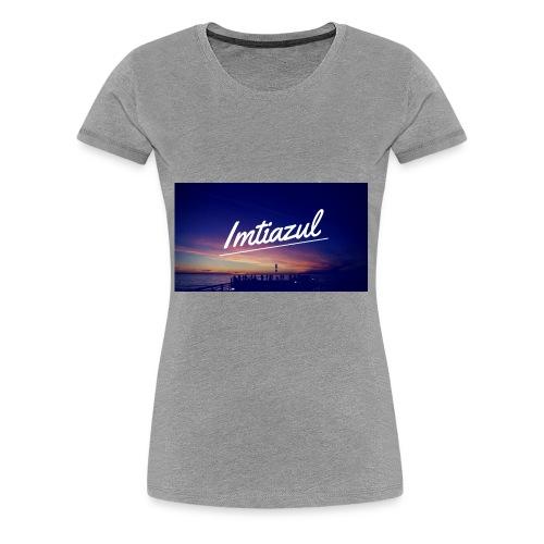 Copy of imtiazul - Women's Premium T-Shirt