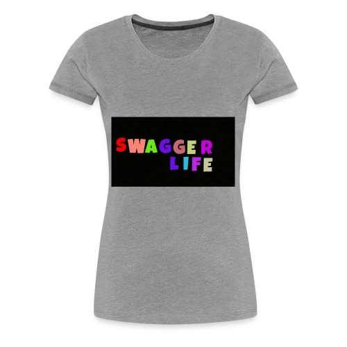 Swagger life product - Women's Premium T-Shirt