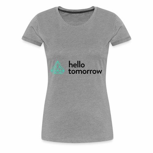 Hello Tomorrow - Women's Premium T-Shirt