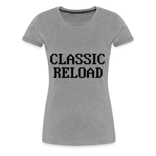 ClassicReload Classic Black - Women's Premium T-Shirt