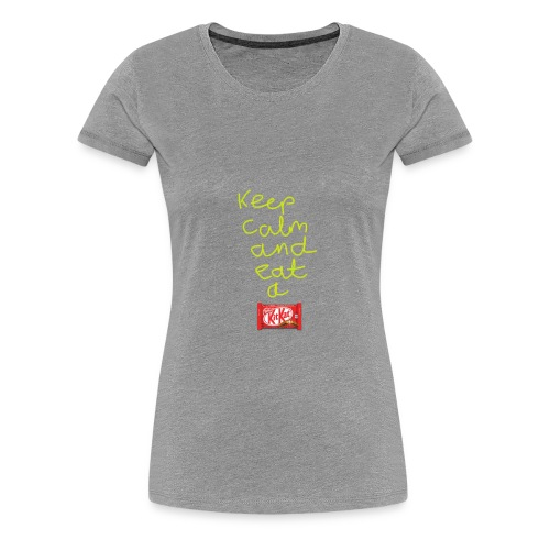 Keep calm and eat a KitKat - Women's Premium T-Shirt