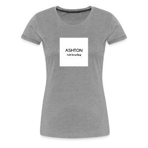 ASHTON BENNETT - Women's Premium T-Shirt