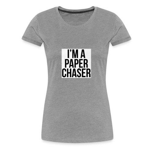 paper chaser - Women's Premium T-Shirt