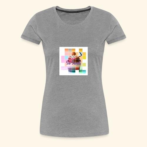 So Sweet - Women's Premium T-Shirt