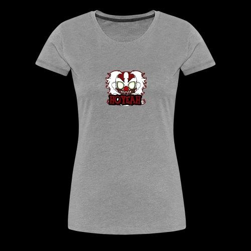 hoyeah - Women's Premium T-Shirt