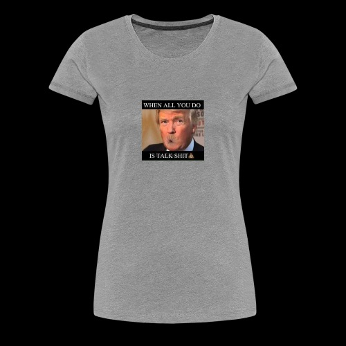 Shitmouth trump - Women's Premium T-Shirt