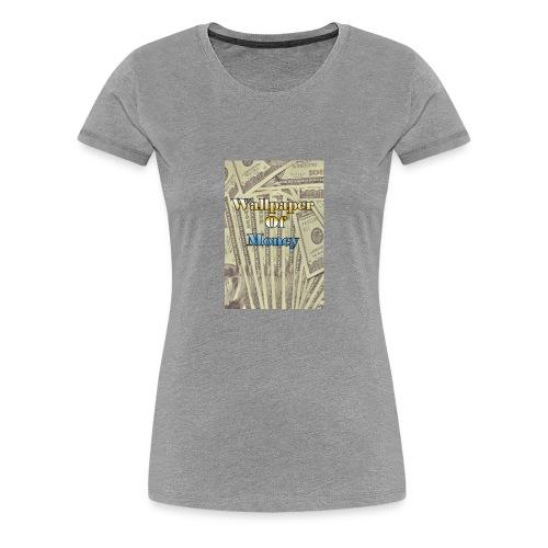 That money rain hard - Women's Premium T-Shirt