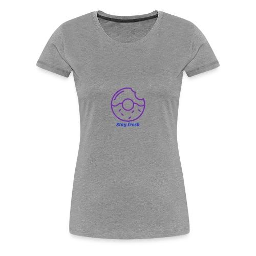 stay fresh new - Women's Premium T-Shirt
