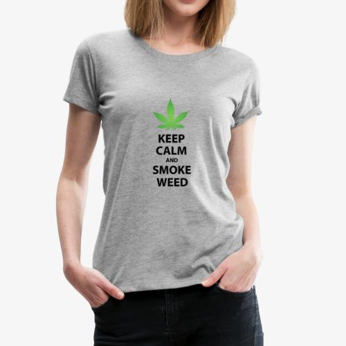 keep calm smoke weed black text - Women's Premium T-Shirt