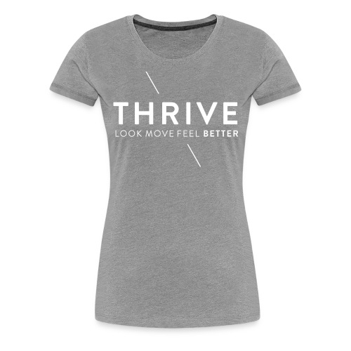 Thrive Logo with Tagline and Line White - Women's Premium T-Shirt