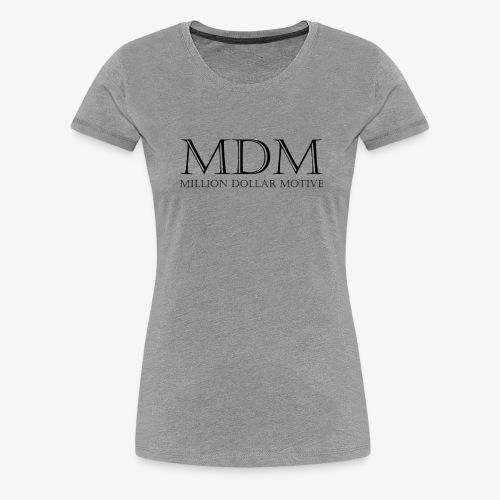 MDM - Women's Premium T-Shirt