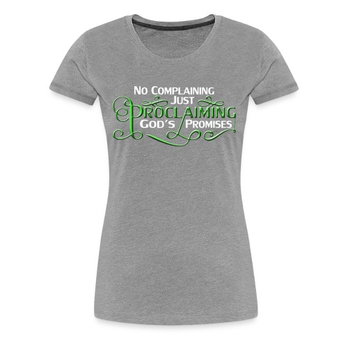 Green Proclaim - Women's Premium T-Shirt