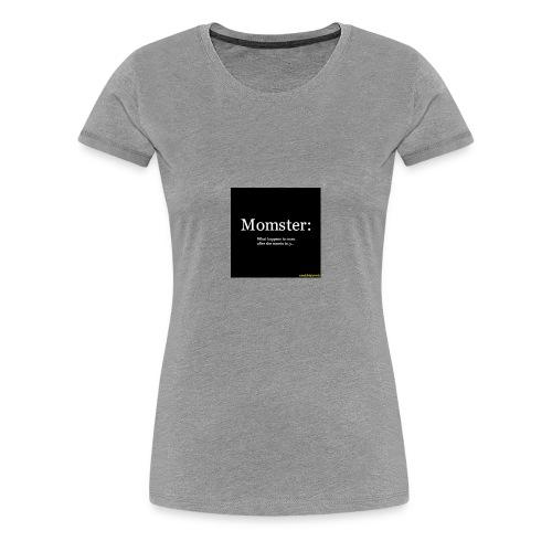 Momster - Women's Premium T-Shirt