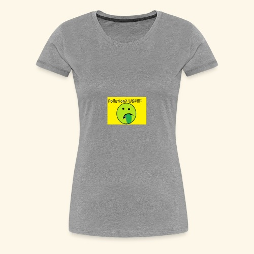 Pollution - Women's Premium T-Shirt