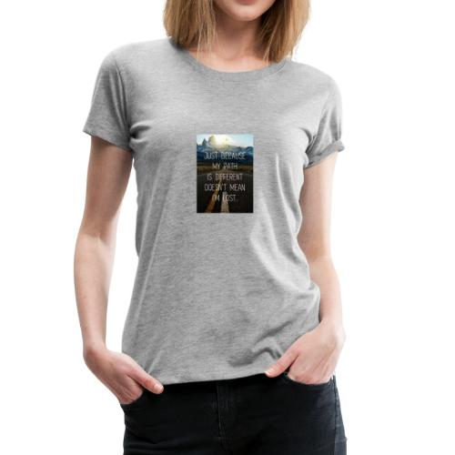 We all have a path chose the right one. - Women's Premium T-Shirt